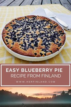 Super easy blueberry pie from Finland is perfect home baking Easy Blueberry Pie, Blueberry Pie Recipes, Easy Pie Recipes, Other Recipes, Dessert Recipes, Cooking Recipes, Cat Recipes, Cooking Ideas, Desert Recipes