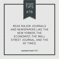 Look at words in major journals and newspapers to learn master more words and writing