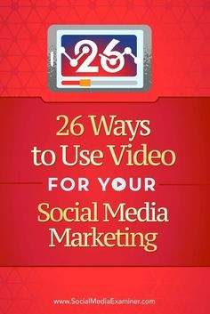 Do you want to add video to your social media marketing?  Looking for ways to increase video views and engagement?  In this article, youll discover 26 ways to use video to improve your social media marketing. Via @smexaminer.