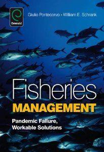 Fisheries Management: Pandemic Failure, Workable Solutions by Giulio Pontecorvo. $134.95. 350 pages. Publisher: Emerald Group Publishing (July 8, 2009). Publication: July 8, 2009. Author: Giulio Pontecorvo