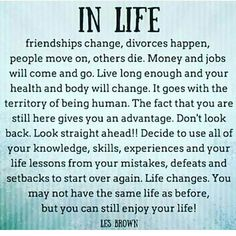 True..one step at a time! ..let your plate fill with new living soul! A soul that doesn't need much of what you lost. Life!