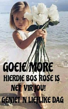 Good Morning Kisses, Morning Wish, Morning Inspirational Quotes, Good Morning Quotes, Lekker Dag, Afrikaanse Quotes, Goeie Nag, Goeie More, Christian Messages