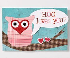 """I made these for all our teachers at school! I used my cricut (thanks to Sure Cuts A Lot!) and mine said """"Hope your Valentines Day is a HOOT!"""" :-)"""