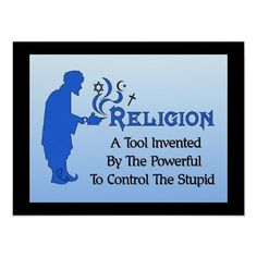 religion, atheism, free thought, science, funny, true, god, christian, critical thinking, education, home school