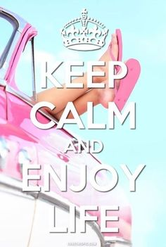 Quote: Keep Calm And Enjoy Life.  Pictures, Photos, and Images for Facebook, Tumblr, Pinterest, and Twitter