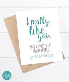Petit ami carte - Funny copain - copine - drôle de carte - carte de mauvaise humeur-tu me plais vraiment (et je n