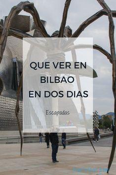 Qué ver en Bilbao en 2 días. Ideas para visitar la ciudad.  #Bilbao Places To Travel, Places To See, Spain Travel Guide, Destinations, Europe, Excursion, Basque Country, Camping Car, Spain And Portugal