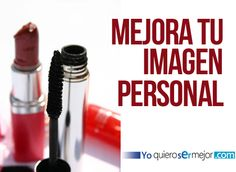 Mejora tu imagen personal #ModayBelleza #Fashion #TotalImage #Imagen #Yoquierosermejor