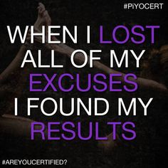 Lose the excuses with PiYo.  You don't need any equipment.  Strength, cardio, and flexibility in one workout.  Home program available soon!   Beachbodycoach.com/piyoangela