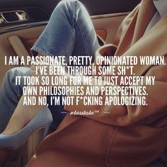 I have no need to apologize for what I did. If I wasn't put through stuff, I wouldn't have done it. I wouldn't have grown as a person.