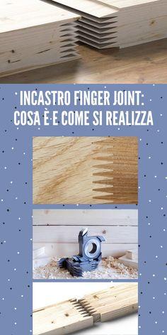 """La giunzione a pettine o """"Incastro Finger joint"""" presenta numerosi vantaggi, tra questi c'è sicuramente un'ottima tenuta #giunzioneapettine #IncastroFingerjoint #ottimatenuta #combinata #legno #tavole #incastro #vena #giunzione #coltelli Finger Joint, Diy Tutorial"""