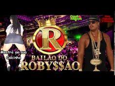 Bailão do Robyssão - Mostra aê sua Calcinha (Nova 2014)