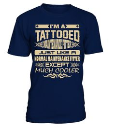 # TATTOOED MAINTENANCE FITTER JOB T SHIRTS .  TATTOOED MAINTENANCE FITTER JOB T-SHIRTS. IF YOU PROUD YOUR JOB AND LOVE TATTOOS, THIS SHIRT MAKES A GREAT GIFT FOR YOU AND YOUR FRIENDS ON THE SPECIAL DAY.---MAINTENANCE FITTER T-SHIRTS, MAINTENANCE FITTER JOB SHIRTS, MAINTENANCE FITTER JOB T SHIRTS, TATTOOED MAINTENANCE FITTER SHIRTS, MAINTENANCE FITTER TEES, MAINTENANCE FITTER HOODIES, MAINTENANCE FITTER LONG SLEEVE, MAINTENANCE FITTER FUNNY SHIRTS, MAINTENANCE FITTER JOB, MAINTENANCE FITTER…