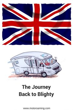The journey back to Blighty - Motoroaming