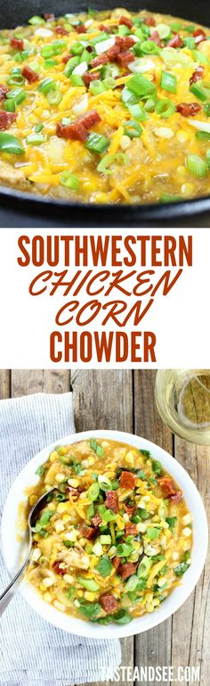 Southwestern Chicken Corn Chowder = sweet, hearty, flavorful meal all in 1 big…