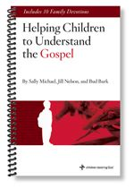 Helping Children to Understand the Gospel From John Piper's www