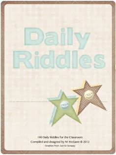 This is a set of 190 riddles and brainteasers that can be used in the classroom. Questions are geared to Grades 2-5. Post a riddle a day in the mor...