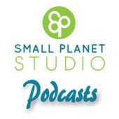 Click here to access the Small Planet Studio Podcasts! >> https://itunes.apple.com/us/podcast/small-planet-studio-podcasts/id583155199