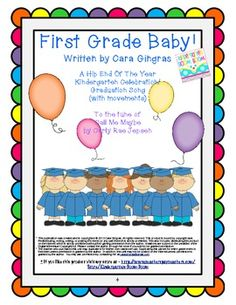 """Kindergarten End of Year Celebration/ Graduation Song - Hip New Way to do your end of the year song! To the tune from the hit song """"Call Me Maybe"""" by Carly Rea Jepsen. SUPER cute! $"""