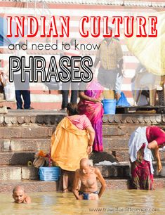 10 essential phrases you should learn before traveling to india indian culture is some the most fascinating and vibrant in the world click here to m4hsunfo