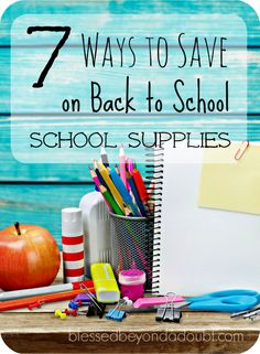 How to save on back to school supplies! It doesn't have to cost you an arm and leg.