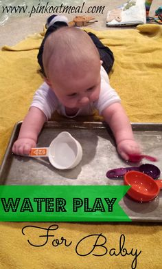 Baby Sensory and Motor Play With Water!  Easy to setup and you only need things around your home! Always supervise baby with water play :)