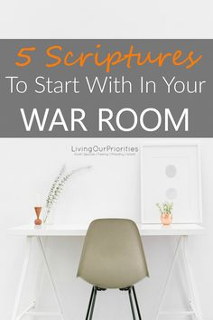 If you created a place to pray but not sure how to begin, consider starting your war room with these 5 scriptures to equip you for spiritual battles.