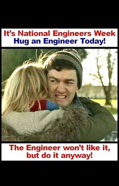 Hug an engineer meme