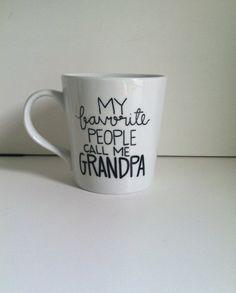 My Favorite People Call Me Grandpa Father's Day Gift, Handwritten Coffee Mug, Grandpa Gift, Grandpa Coffee Mug on Etsy, $14.00