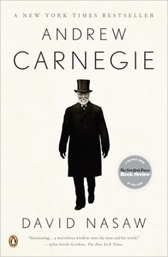 Andrew Carnegie: David Nasaw: 9780143112440: Amazon.com: Books