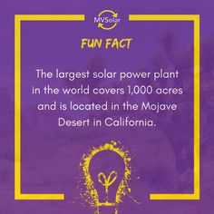 MV Solar Fun Fact: The largest solar power plant in the world covers acres and is located in the Mojave Desert in California. Solar Solutions, Mojave Desert, Central Coast, To Reach, Renewable Energy, Solar Panels, Solar Power, Fun Facts, Sunlight