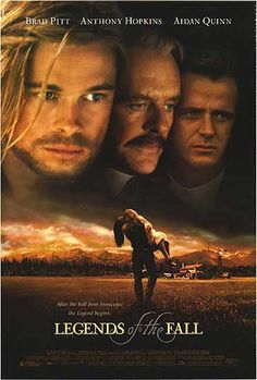 Legends of the Fall (1994) a film by Edward Zwick + MOVIES + Brad Pitt + Anthony Hopkins + Aidan Quinn + Julia Ormond + Henry Thomas + cinema + Drama + Romance + War