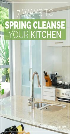 "7 Ways to Spring ""Cleanse"" Your Kitchen 