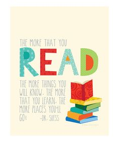 Yes. Love this. True at any age. :: 'The More That You Read' Print