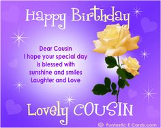 saying happy bday cousin | FREE online FAMILY Birthday Cards *e BIRTHDAY Messages for Relatives ...