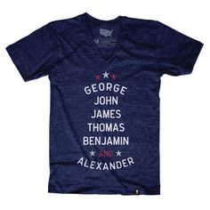 The Stately Type Founding Fathers t-shirt features the first names of six of the USA's founding fathers (George Washington, John Adams, James Madison, Thomas Jefferson, Benjamin Franklin, and Alexander Hamilton) in white and red on one of our super soft, navy blue tri-blend tees.