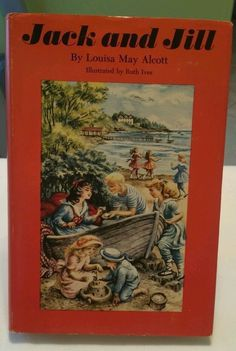 Vintage Jack and Jill by Louisa May Alcott 1956 - Children's Book