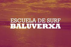 !VIVE LA AVENTURA DEL SURF CON BALUVERXA , LA ESCUELA DEL CABO PEÑAS! , OFERTAS PARA ESTE OTOÑO-INVIERNO PARA GRUPOS , COLEGIOS , INSTITUTOS , ETC ... HAZ DEL SURF TU PASION ... http://www.baluverxa.com/2013/09/bienvenidos-los-cursos-de-surf-de-otono.html