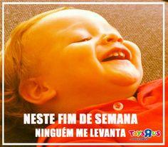 #FimdeSemana #Toys #Brinquedos #Frases #Quotes #Crianças