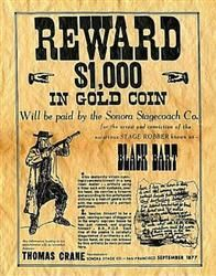 This antiqued parchment document is a replica of an original Western Era wanted poster for the outlaw known as Black Bart -.Rogerson Idaho  Description from store.ushistory.org. I searched for this on bing.com/images