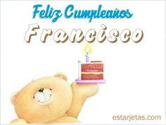 Felíz cumpleaños Francisco 2   imágenes de  Estarjetas.com