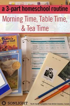 A 3-Part Homeschool Routine: Morning Time, Table Time, & Tea Time • homeschool schedules • #homeschooling