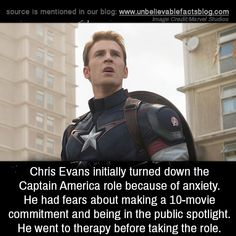 Chris Evans initially turned down the Captain America role because of anxiety. He had fears about making a 10-movie commitment and being in the public spotlight. He went to therapy before taking the role.