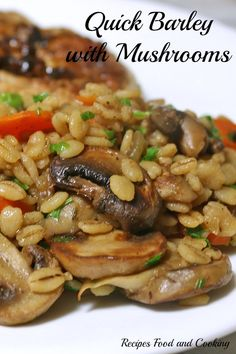 Quick Barley with Mushrooms Tender quick cooking barley with mushrooms, onions, carrots and peas make a quick, easy and wholesome side dish. Steak Side Dishes, Side Dishes Easy, Barley Side Dish Recipe, Couscous, Cooking Dried Beans, Cooking Barley, Whole Food Recipes, Cooking Recipes, Budget Recipes