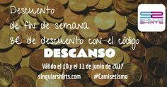 Descuento de 3 con el código DESCANSO todo el fin de semana Te lo vas a perder? #Descuento #Camisetismo #QueTeVasAPonerHoy #Enjoy #Camisetas #Tshirt #ShopOnline Válido el 10 y 11 de junio de 2017