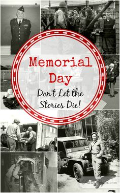 Memorial Day | Don't Let the Stories Die!