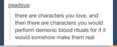 *cough cough* The Marauders *cough cough*<< and Snape, and McGonnagal. Actually, just most Harry Potter characters XD