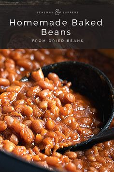 Classic Boston-style baked beans, made from dried beans, flavoured with molasses and cooked low and slow with bacon and onion.
