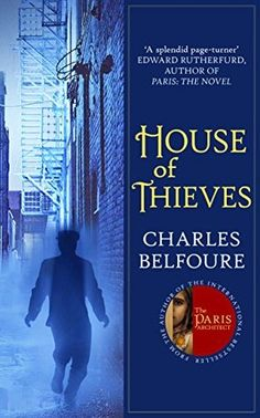 House of Thieves: A Novel by Charles Belfoure #Mistery #Crime fiction Published by Allison & Busby In 1886 New York, a respectable architect shouldn't have any connection to the notorious gang of thieves and killers that rules the underbelly of the city. But when John Cross's son racks up an unfathomable gambling debt to Kent's Gents, Cross must pay it back himself.