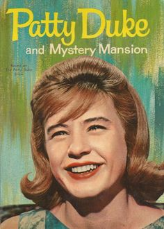 'Patty Duke and Mystery Mansion by Doris Schroeder, 1964 book cover.